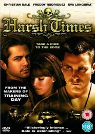 Harsh Times (2005) vremuri grele
