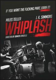 Whiplash-Movie-Poster-2014-hollywood-film-oscar-jazz-the-best-music-movie-miles-teller-j-k-simmons-great-performance